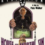 Home Video Hovel: House of Mortal Sin, by Aaron Pinkston