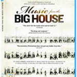 Home Video Hovel: Music From the Big House, by Sarah Brinks