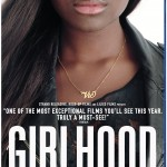 Home Video Hovel: Girlhood, by Craig Schroeder