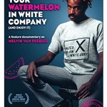 Home Video Hovel: How to Eat Your Watermelon in White Company (and Enjoy It), by Alexander Miller