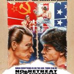 Home Video Hovel: No Retreat, No Surrender, by Craig Schroeder