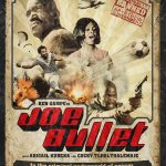 Home Video Hovel: Joe Bullet, by Mat Bradley-Tschirgi