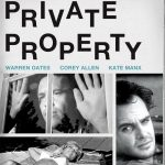Home Video Hovel: Private Property, by David Bax