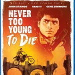 Home Video Hovel: Never Too Young to Die, by Mat Bradley-Tschirgi