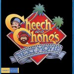 Home Video Hovel: Cheech and Chong's Next Movie, by Mat Bradley-Tschirgi
