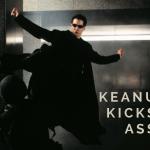 Keanu Kicks Ass!