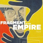 Home Video Hovel: Fragment of an Empire, by David Bax