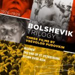 Home Video Hovel: The Bolshevik Trilogy, by David Bax