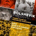 Home Video Hovel: The Bolshevik Trilogy, by David Bax