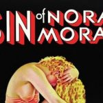 Home Video Hovel: The Sin of Nora Moran, by Tyler Smith